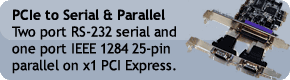 PCIe to Serial and Parallel